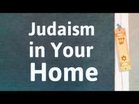 How to Bring Judaism into Your Home